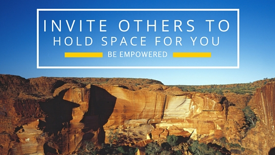 invite others to hold space
